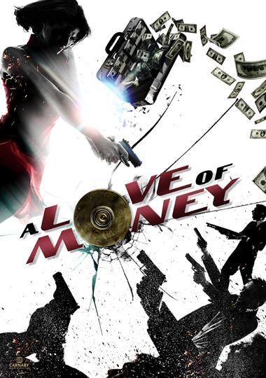 A Love Of Money - Carnaby International Sales & Distribution - UK Film