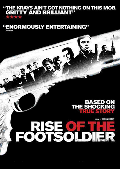 Rise of the Footsoldier - Carnaby International Sales & Distribution - UK Film