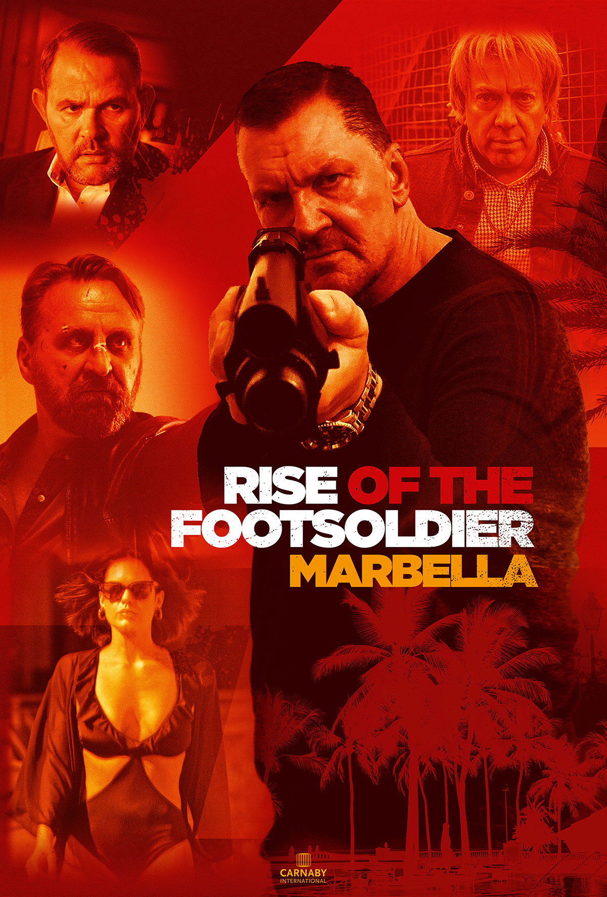Rise of the Footsoldier Marbella - Carnaby International Sales & Distribution - UK Film